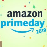 Amazon Prime Day 2019 – Save, save, save!!!